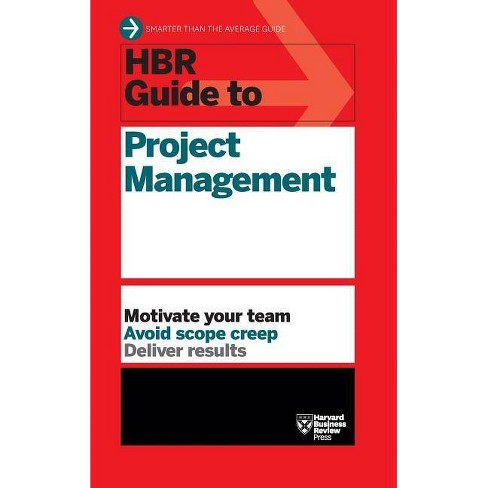 HBR Guide to Project Management (HBR Guide Series) - by  Harvard Business Review (Hardcover) - image 1 of 1