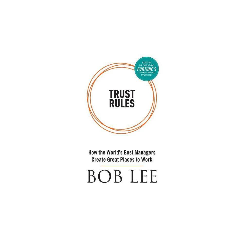 Trust Rules By Bob Lee Paperback