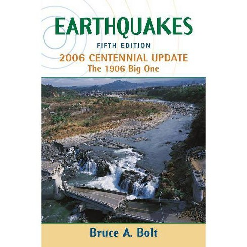 Earthquakes - 5 Edition by  Bruce Bolt (Paperback) - image 1 of 1