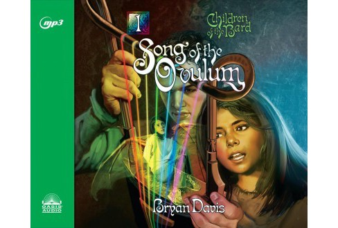 Song of the Ovulum : Library Edition -  Unabridged by Bryan Davis (CD/Spoken Word) - image 1 of 1