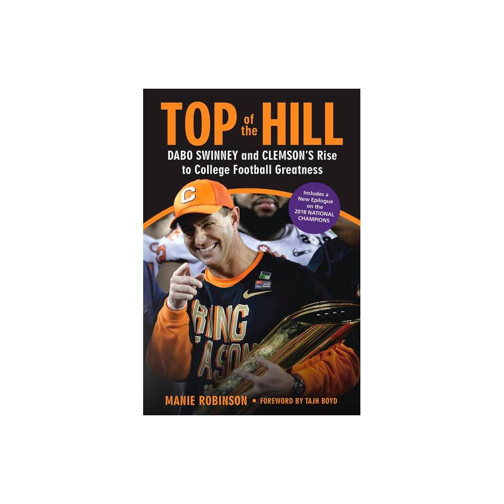 Top Of The Hill By Manie Robinson Paperback