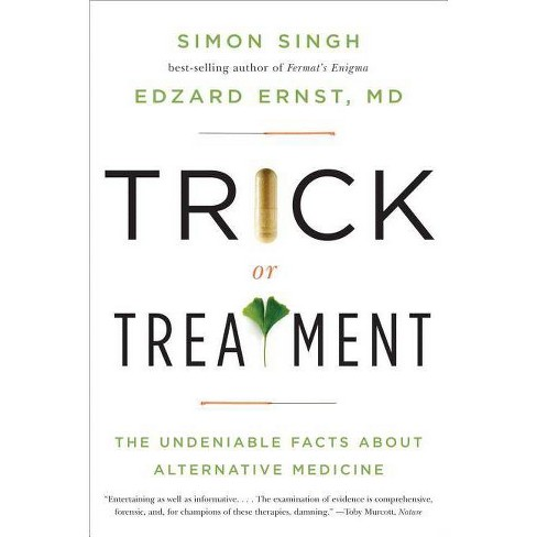 Trick or Treatment - by  Edzard Ernst & Simon Singh (Paperback) - image 1 of 1
