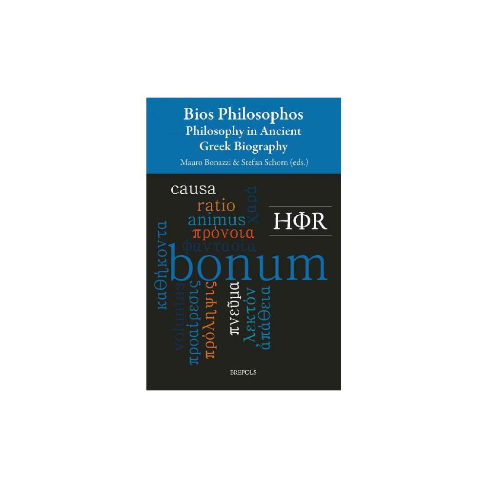 Bios Philosophos : Philosophy in Ancient Greek Biography (Multilingual) (Paperback)