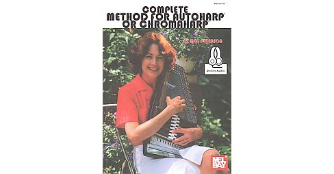 Complete Method for Autoharp or Chromaharp (Paperback) (Meg Peterson) - image 1 of 1