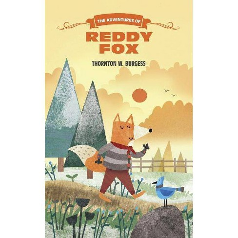 The Adventures of Reddy Fox - (Thornton Burgess Library) by  Thornton Burgess (Hardcover) - image 1 of 1
