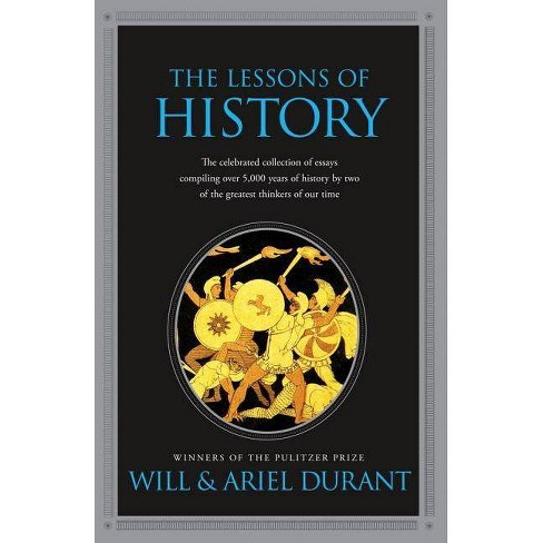 The Lessons of History - by  Will Durant & Ariel Durant (Paperback) - image 1 of 1