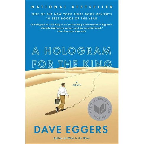 A Hologram for the King - by  Dave Eggers (Paperback) - image 1 of 1