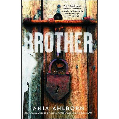 Brother - by  Ania Ahlborn (Paperback)