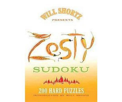 Will Shortz Presents Zesty Sudoku (Paperback) by Will Shortz - image 1 of 1