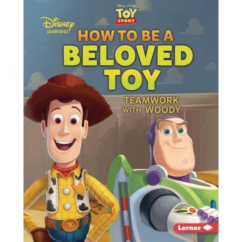 How to Be a Beloved Toy - (Disney Great Character Guides) by  Jennifer Boothroyd (Hardcover) - image 1 of 1