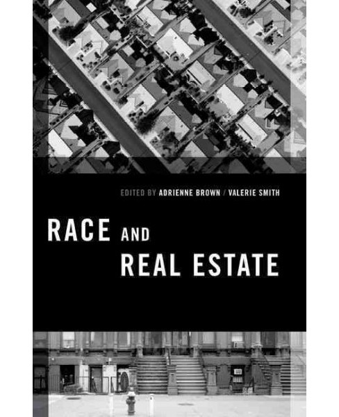 Race and Real Estate (Paperback) - image 1 of 1