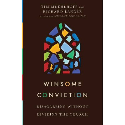 Winsome Conviction - by  Tim Muehlhoff & Richard Langer (Paperback)