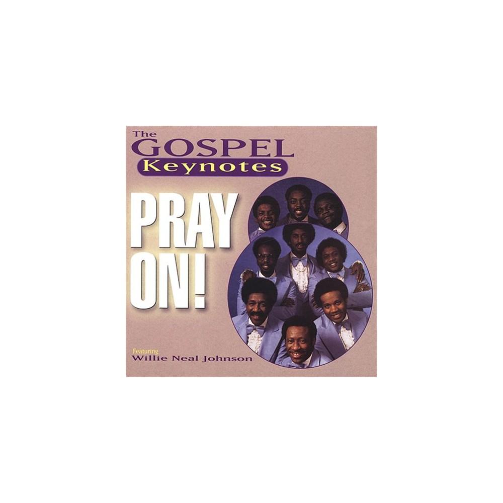 Gospel Keynotes - Pray On (CD)