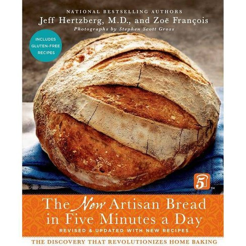 The New Artisan Bread in Five Minutes a Day - 2 Edition by  Jeff Hertzberg & Zoe Francois (Hardcover) - image 1 of 1