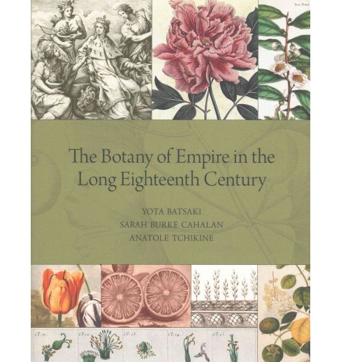 Botany of Empire in the Long Eighteenth Century (Hardcover) - image 1 of 1