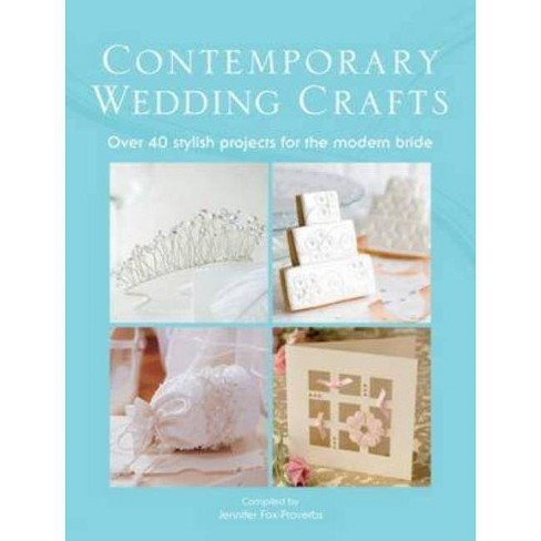 Contemporary Wedding Crafts - (Paperback) - image 1 of 1