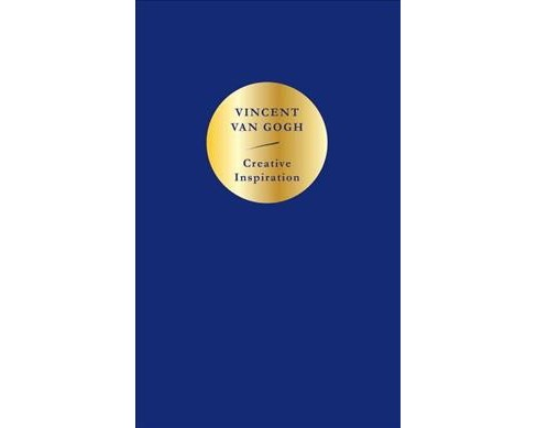 Creative Inspiration -  by Vincent Van Gogh (Hardcover) - image 1 of 1