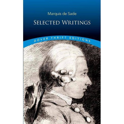 Marquis De Sade Selected Writings Dover Thrift Editions By Marquis De Sade Paperback