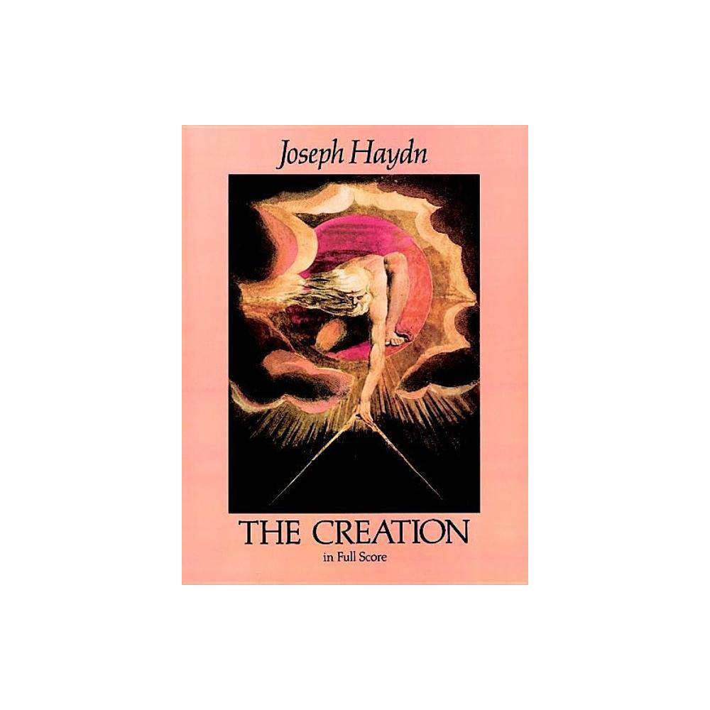 The Creation in Full Score - (Dover Vocal Scores) by Joseph Haydn (Paperback)