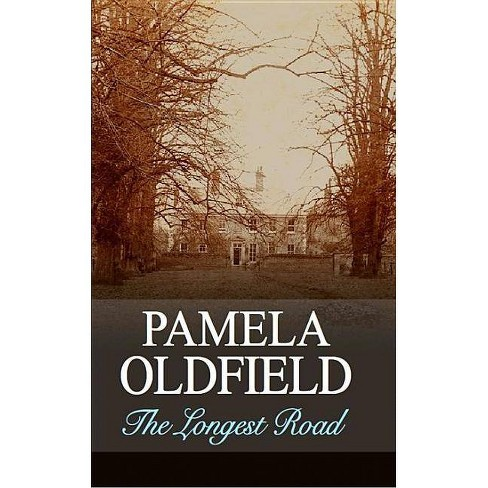 The Longest Road - (Severn House Large Print) by  Pamela Oldfield (Hardcover) - image 1 of 1