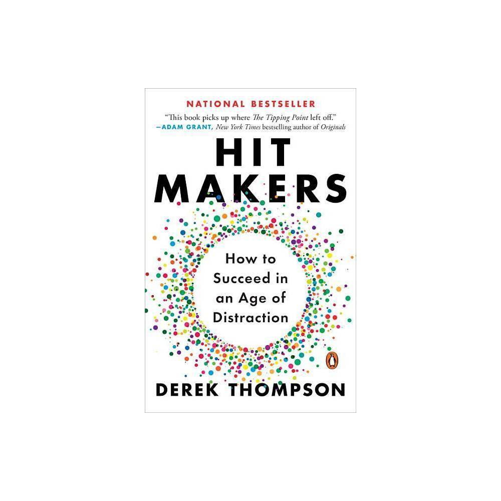 Hit Makers By Derek Thompson Paperback