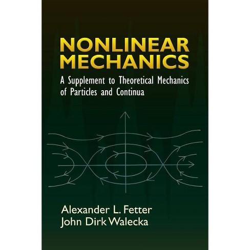 Nonlinear Mechanics - (Dover Books on Physics) by  Alexander L Fetter & John Dirk Walecka (Paperback) - image 1 of 1