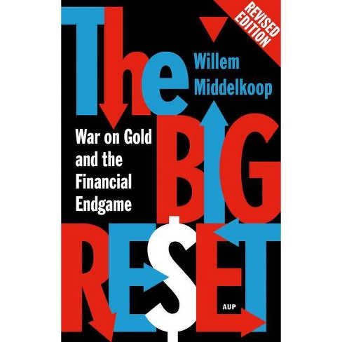 The Big Reset Revised Edition - by  Willem Middelkoop (Paperback) - image 1 of 1