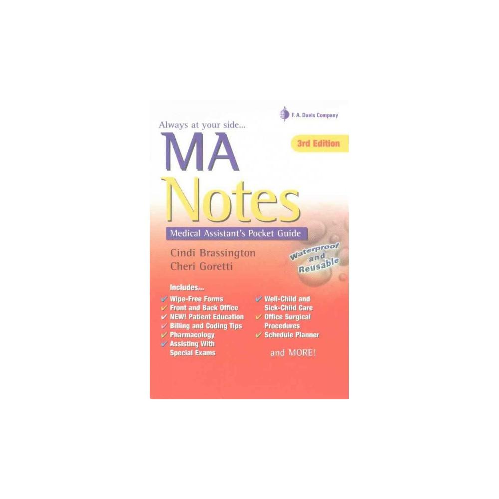 Ma Notes : Medical Assistant's Pocket Guide (Revised) (Paperback) (Cindi Brassington & Cheri Goretti)