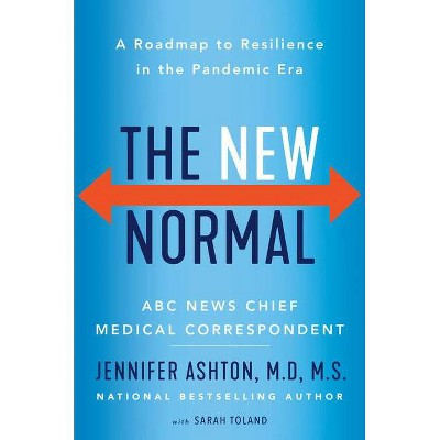 The New Normal - by Jennifer Ashton (Hardcover)