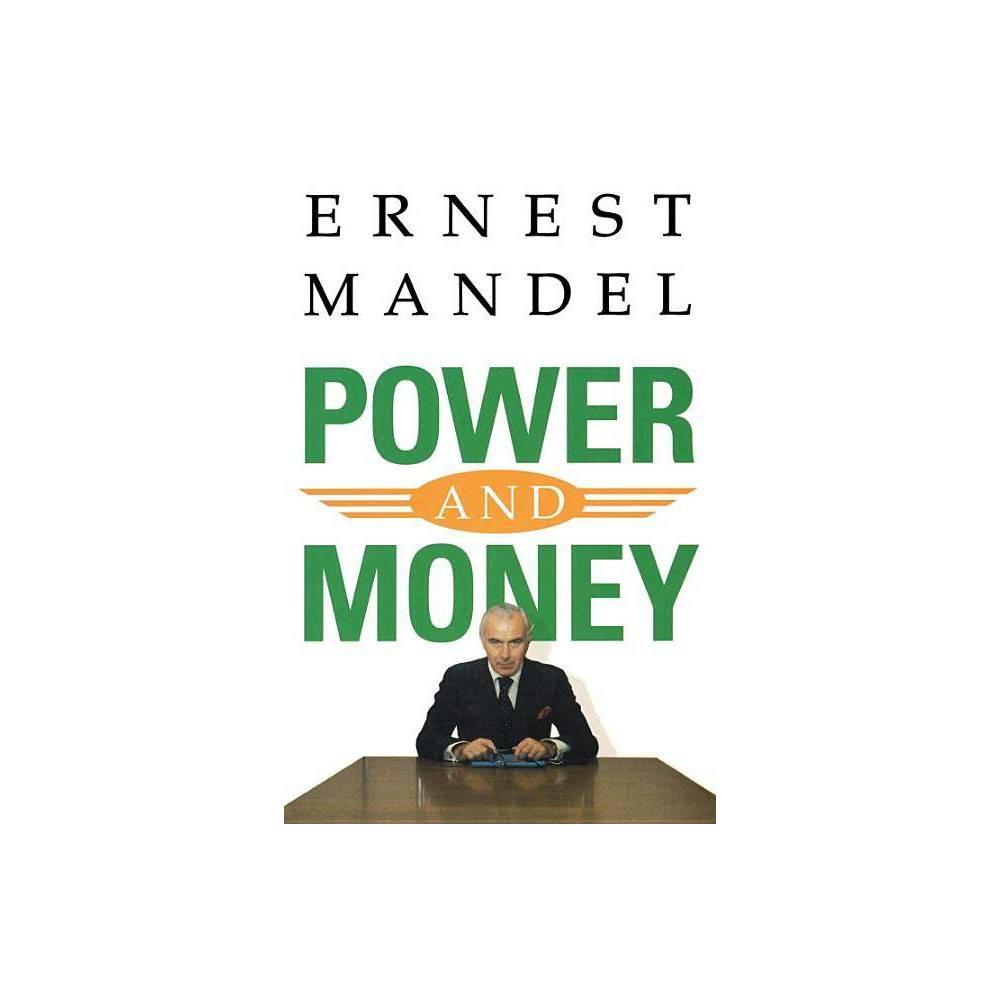 Power And Money By Ernest Mandel Paperback