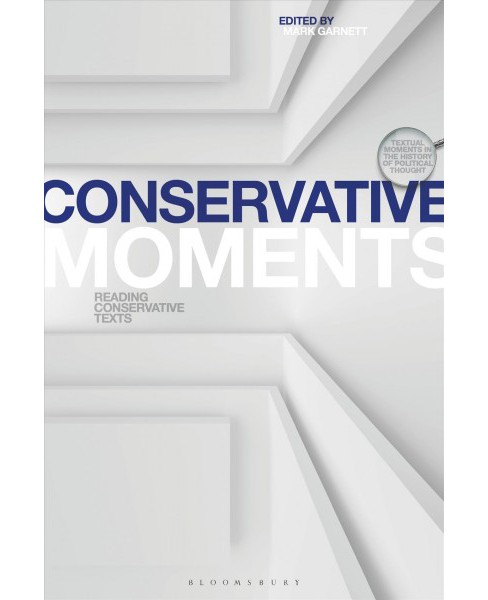 Conservative Moments : Reading Conservative Texts -  (Paperback) - image 1 of 1