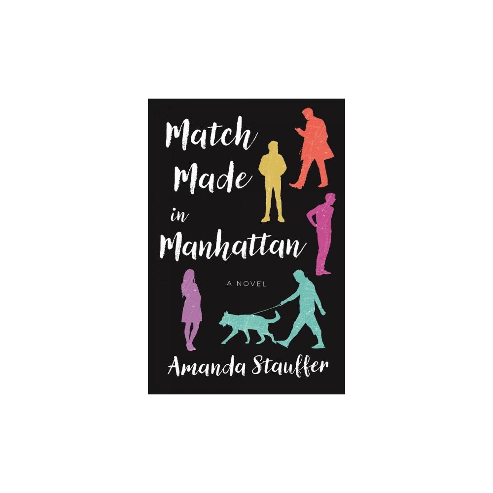 Match Made in Manhattan (Paperback) (Amanda Stauffer)