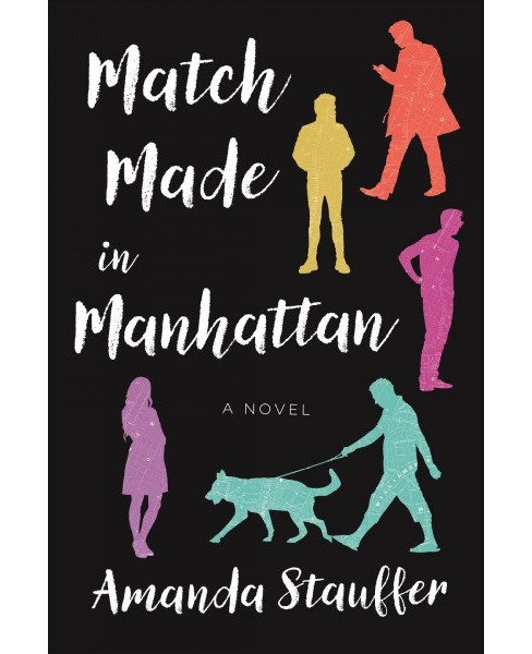 Match Made in Manhattan (Paperback) (Amanda Stauffer) - image 1 of 1