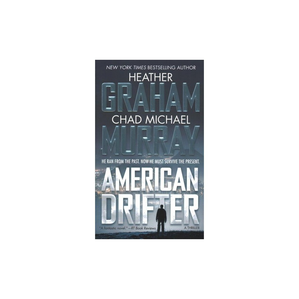 American Drifter - by Heather Graham & Chad Michael Murray (Paperback)