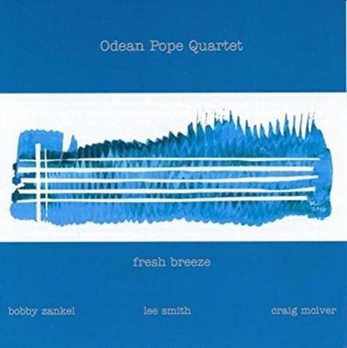 Odean Pope - Fresh Breeze (CD) - image 1 of 1