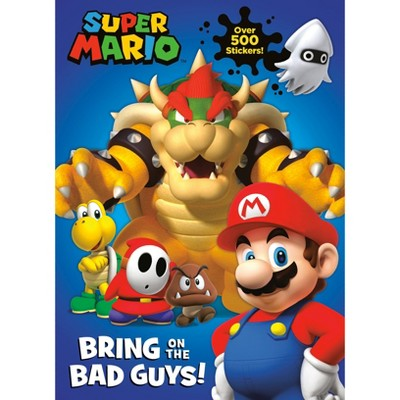 Nintendo Super Mario: Bring on the Bad Guys! - by  Courtney Carbone (Paperback)