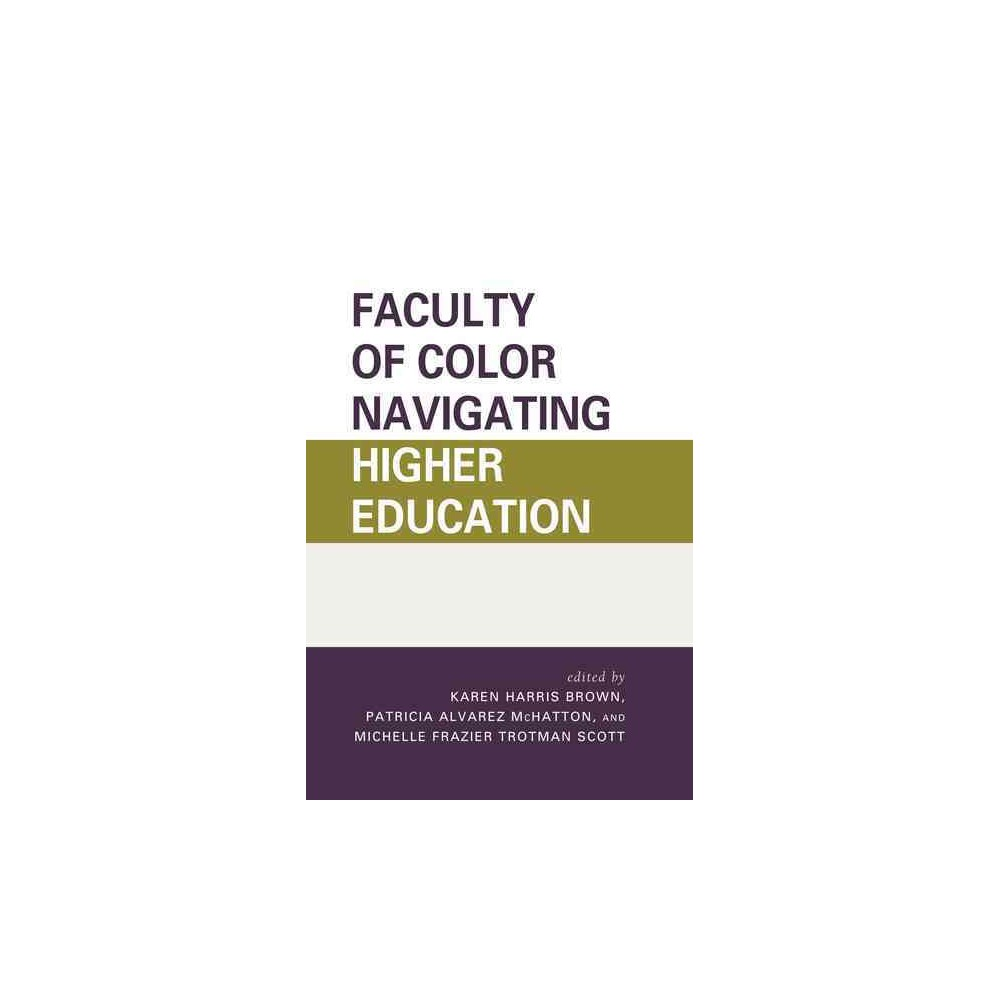 Faculty of Color Navigating Higher Education (Hardcover)