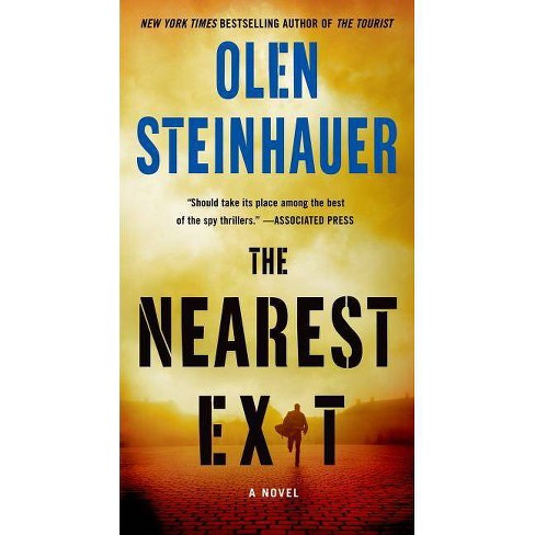 The Nearest Exit - (Milo Weaver) by  Olen Steinhauer (Paperback) - image 1 of 1