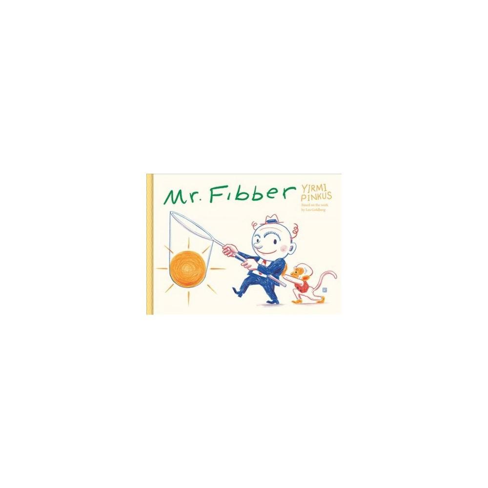 Mr. Fibber - Tra by Yirmi Pinkus (Hardcover)