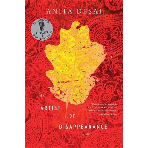 The Artist of Disappearance - by  Anita Desai (Paperback) - image 1 of 1