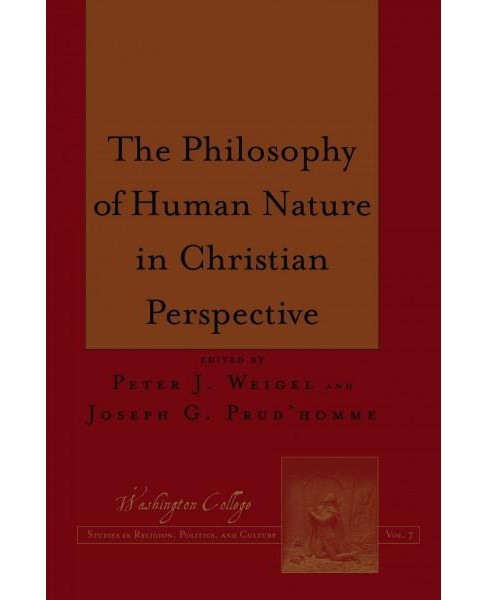 Philosophy of Human Nature in Christian Perspective (Hardcover) - image 1 of 1