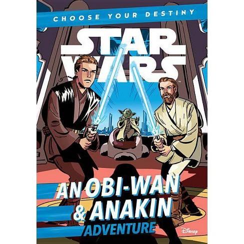 Star Wars an Obi-wan & Anakin Adventure - (Choose Your Destiny Chapter Book) by  Cavan Scott (Paperback) - image 1 of 1