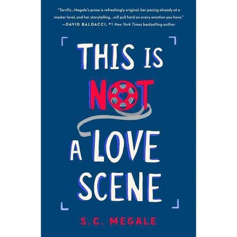 This Is Not a Love Scene - by  S C Megale (Hardcover) - image 1 of 1
