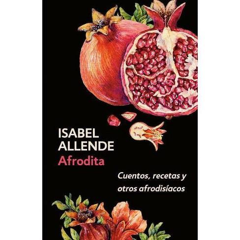 Afrodita - by  Isabel Allende (Paperback) - image 1 of 1