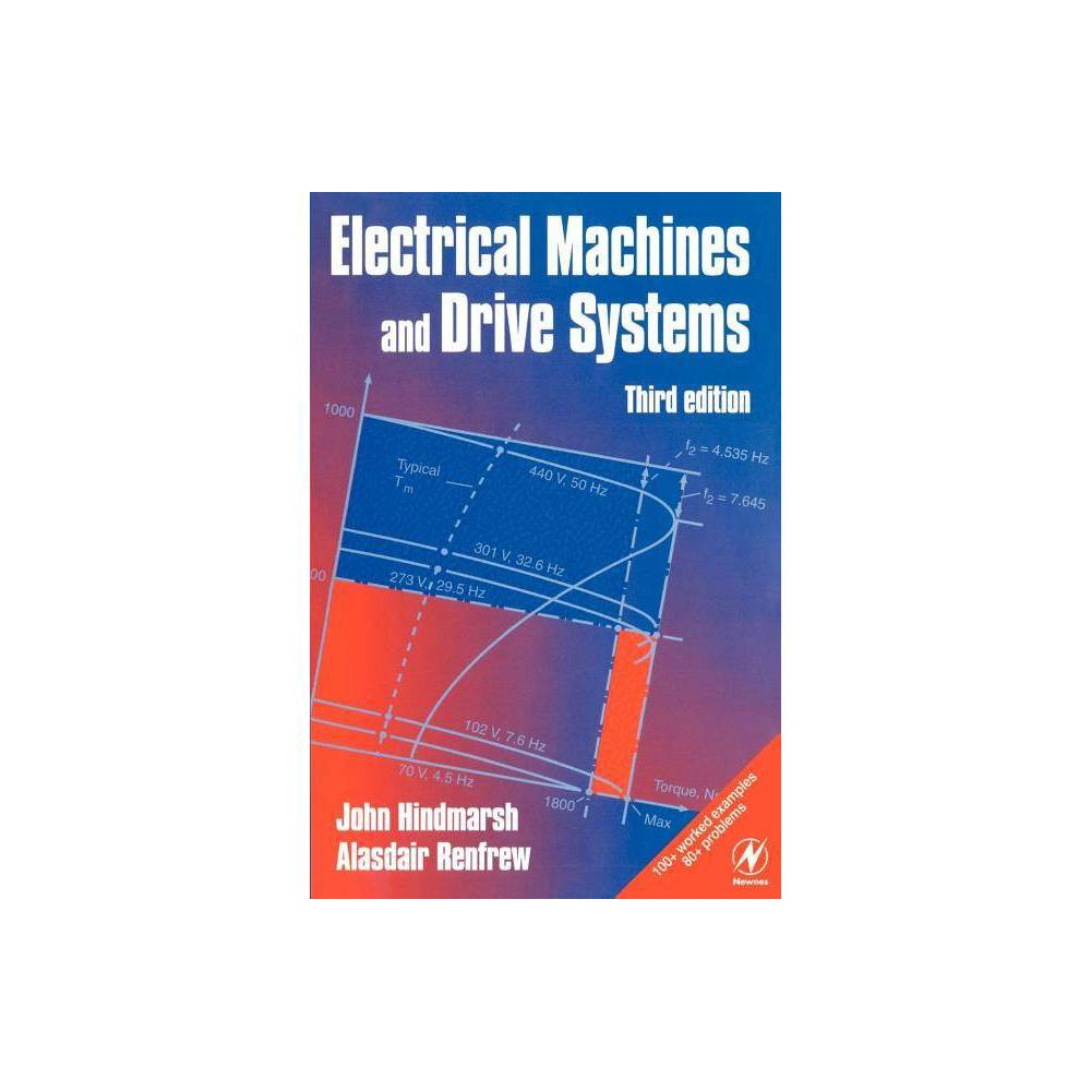 Electrical Machines And Drives 3rd Edition By John Hindmarsh Alasdair Renfrew Paperback