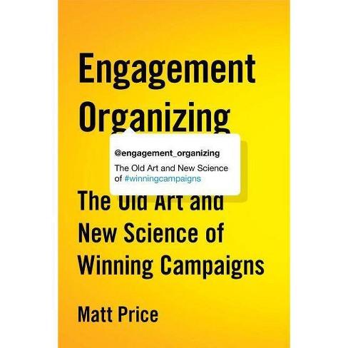 Engagement Organizing - by  Matt Price (Paperback) - image 1 of 1
