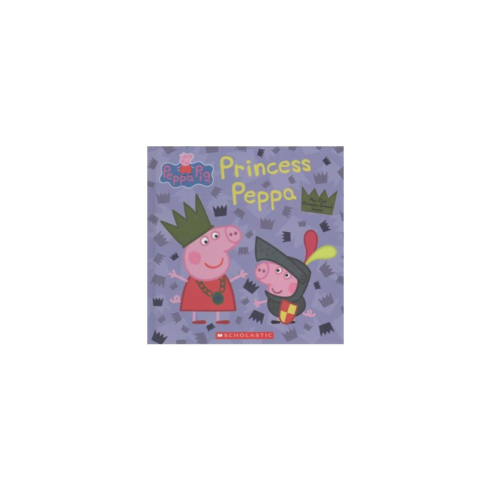 Princess Peppa (Hardcover) (Annie Auerbach)