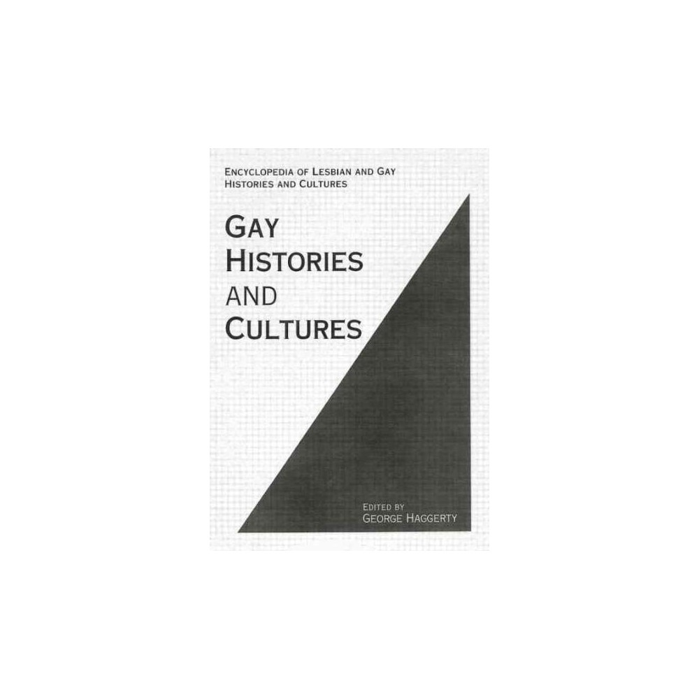 Gay Histories and Cultures : An Encyclopedia (Reprint) (Paperback)