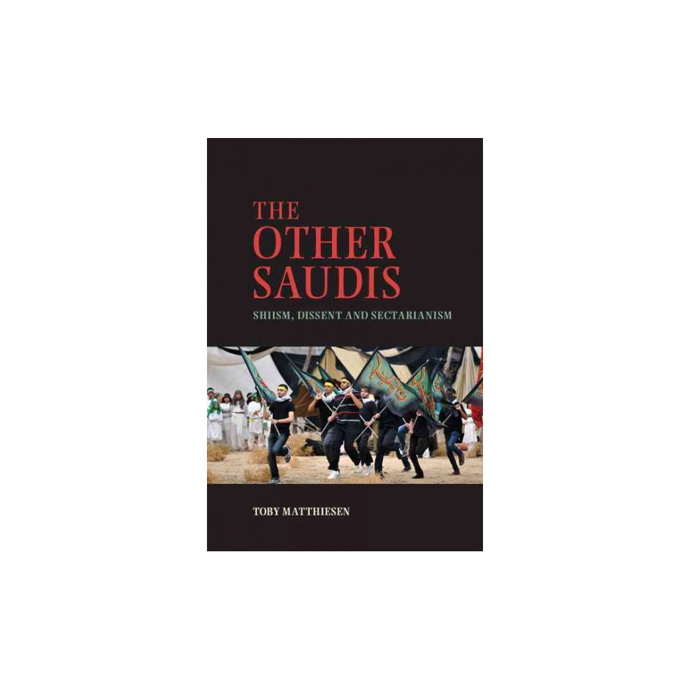 The Other Saudis ( Cambridge Middle East Studies) (Hardcover)