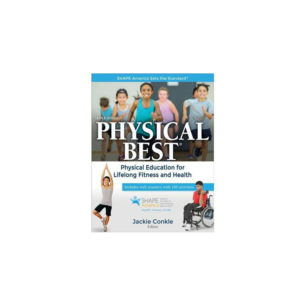 Physical Best : Physical Education for Lifelong Fitness and Health - 4 (Paperback)